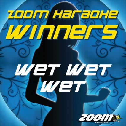 Zoom Karaoke Winners - Wet Wet Wet